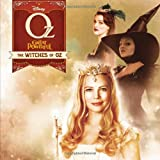 Scott Peterson Oz the Great and Powerful the Witches of Oz
