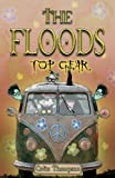 Colin Edward Thompson Top Gear (Floods)