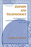 img - for Zionism and Technocracy: The Engineering of Jewish Settlement in Palestine, 1870-1918 (The Modern Jewish Experience) book / textbook / text book