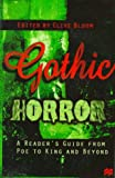 Gothic Horror: A Readers Guide from Poe to King and Beyond