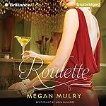 Roulette | Megan Mulry