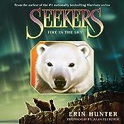 Fire in the Sky: Seekers, Book 5 | Erin Hunter