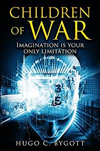 Children Of War: Imagination Is Your Only Limitation by Hugo C. Bygott ebook deal