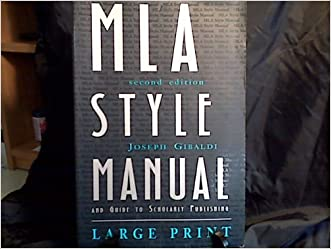 MLA Style Manual and Guide to Scholarly Publishing, 2nd Edition written by Joseph Gibaldi