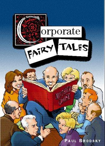 Corporate Fairy Tales