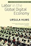 Labor in the Global Digital Economy:...