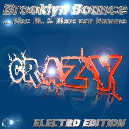 Crazy (Alex M. Remix)