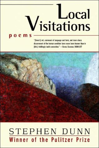 Local Visitations : Poems, STEPHEN DUNN