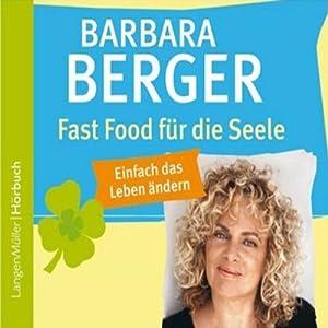 Fast Food für die Seele Hörbuch
