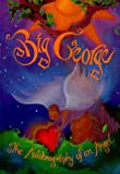 Big George: The Autobiography of an Angel (1561706175) by James Jennings