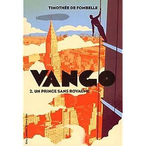 Vango T2 : un prince sans royaume