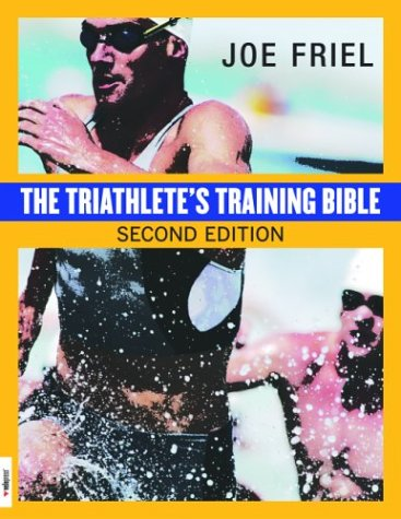 Triathletes Training Bible, JOE FRIEL
