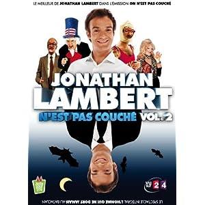Jonathan LAMBERT : on n'est pas couché, vol. 2