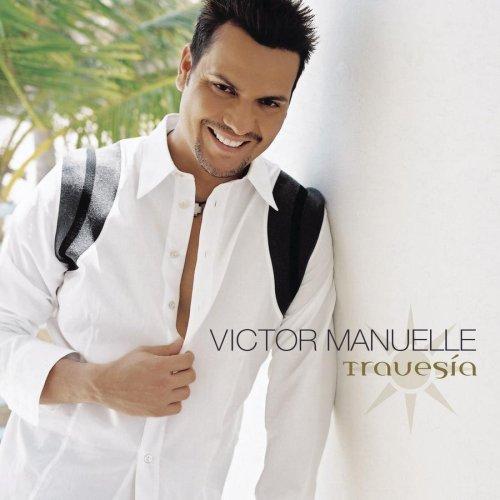 Victor Manuelle - Travesia - Zortam Music