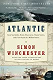 img - for Atlantic: Great Sea Battles, Heroic Discoveries, Titanic Storms, and a Vast Ocean of a Million Stories book / textbook / text book