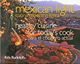 513TX9GXS8L. SL160  Mexican Light/Cocina Mexicana Ligera: Healthy Cuisine for Todays Cook/Para el Cocinero Actual (Great American Cooking Series)
