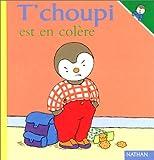 """Afficher """"T'choupi l'ami des petits n° Tome 07<br /> T'choupi est en colère"""""""