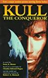 Kull The Conqueror (0812577744) by Moore, Sean A.