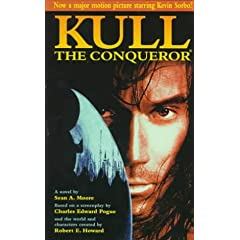 Kull The Conqueror by Sean A. Moore,&#32;Charles Edward Pogue and Robert E. Howard