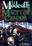 Magi'i of Cyador (Saga of Recluce)