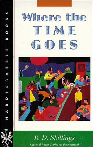 Where the Time Goes (Hardscrabble Books-Fiction of New England) PDF
