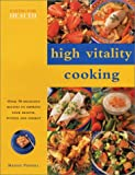 High Vitality Cooking: Eating for Health Series (0754811301) by Sheasby, Anne
