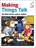 img - for Making Things Talk: Die Welt h    ren, sehen, f    hlen book / textbook / text book