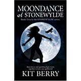 Moondance of Stonewylde: Book 2 (Stonewylde Series)by Kit Berry