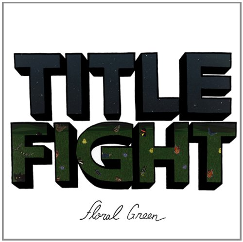 Cover Album Title Fight   Floral Green   2012   pLAN9