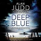 Deep Blue Hörbuch von Alan Judd Gesprochen von: Michael Fenner