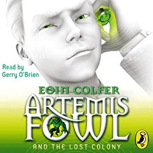 Artemis Fowl and the Lost Colony Audiobook