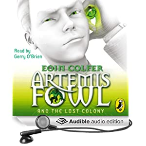 Artemis Fowl and the Lost Colony (Unabridged)