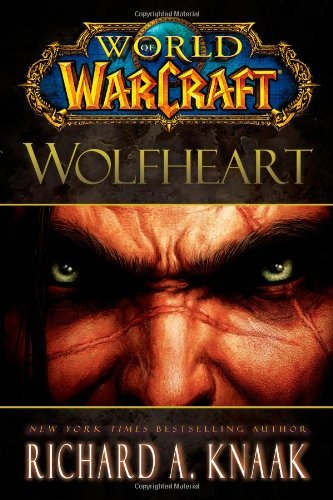 Wolfheart (World of Warcraft (Gallery Books)) by Richard a. Knaak (2011-09-13)