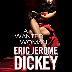 A Wanted Woman | [Eric Jerome Dickey]