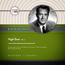 Night Beat, Vol. 2 Radio/TV Program by  Hollywood 360,  NBC Radio Narrated by Frank Lovejoy