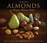 Almonds: Recipes, History, Culture