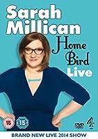 Sarah Millican - Home Bird Live [DVD]