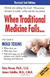 When Traditional Medicine Fails, Your Guide to Mold Toxins Picture