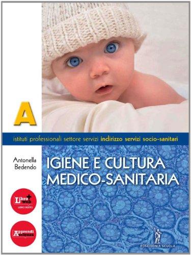 Igiene e cultura medico-sanitaria. Con espansione online. Per gli Ist. professionali: 1