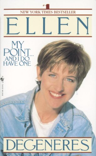 Ellen Degeneres - My Point...And I Do Have One