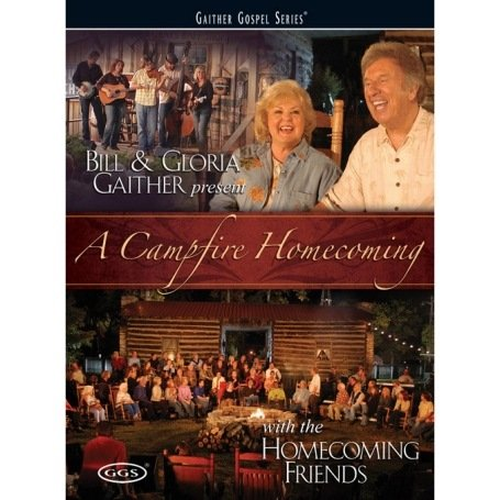 Bill and Gloria Gaither - a Campfire Homecoming [DVD] [2008]