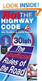 Not The Highway Code: The Unofficial Rules Of The Road