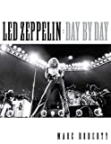 Amazon.co.jpLed Zeppelin Day by Day (Day-by-day)