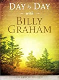 Day by Day with Billy Graham: 365 Daily Meditations