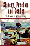 img - for Slavery, Freedom and Gender: The Dynamics of Caribbean Society book / textbook / text book