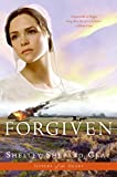 Forgiven (Sisters Of The Heart Book 3)