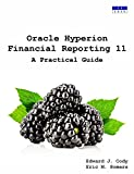 img - for Oracle Hyperion Financial Reporting 11: A Practical Guide book / textbook / text book
