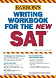 img - for Writing Workbook for the New SAT (Barron's SAT Writing Workbook) book / textbook / text book