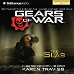 Gears of War: The Slab | Karen Traviss