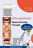 Übungsblock für Myofunktionelle Therapie - Zungen-, Lippen-, Ansaug-, Schluck-,  Ruhelage- und Körperübungen